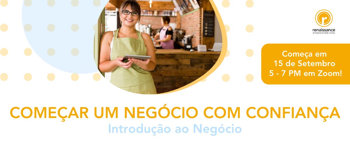 https://www.rencenter.org/wp-content/uploads/2020/07/Web-Banner-COMEÇAR-UM-NEGÓCIO-East-Bay.png